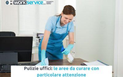 Pulizie uffici: le aree da curare con particolare attenzione