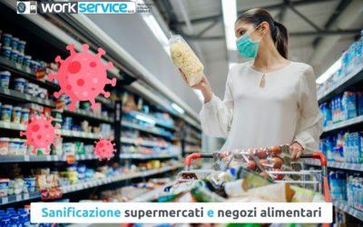 Sanificazione supermercati e negozi alimentari