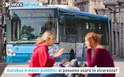 Autobus, treni e mezzi pubblici: si possono usare in sicurezza?