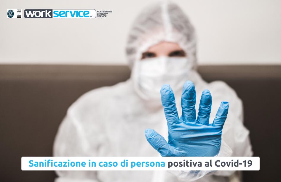 Procedure di sanificazione in caso di persona positiva Covid-19