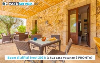 Boom di  affitti brevi 2021: la tua casa vacanze è pronta?