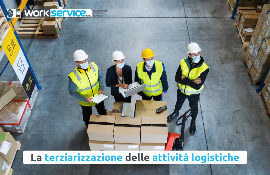 La terziarizzazione delle attività logistiche